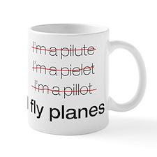 I fly planes Small Mug
