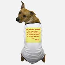 Thomas Edison quotes Dog T-Shirt