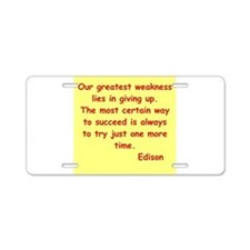 Thomas Edison quotes Aluminum License Plate