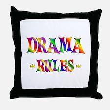 Drama Rules Throw Pillow
