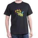 Double Rainbow all the way! Dark T-Shirt