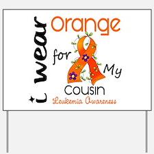 I Wear Orange 43 Leukemia Yard Sign