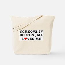 Someone in Boston Tote Bag