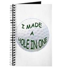 I MADE A HOLE IN ONE Journal