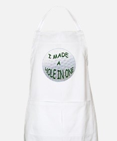I MADE A HOLE IN ONE Apron