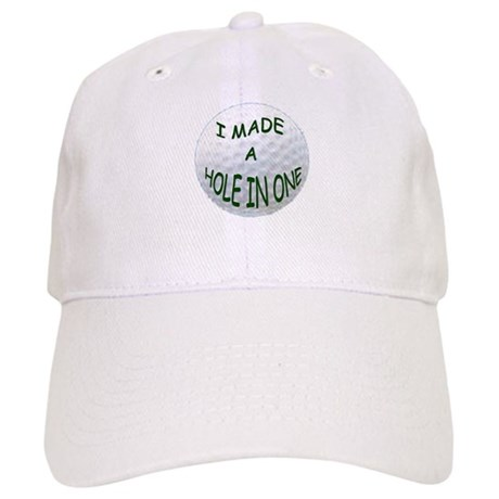 I MADE A HOLE IN ONE Cap