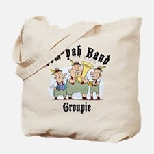 Oktoberfest oom-pah Band Groupie Tote Bag