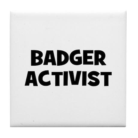 Badger Activist Tile Coaster