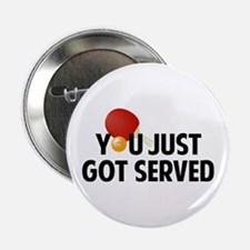 "Got served - Table Tennis 2.25"" Button"
