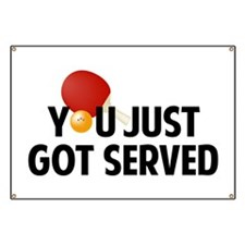 Got served - Table Tennis Banner