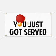 Got served - Table Tennis Banner