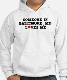 Someone in Baltimore Hoodie
