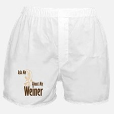 Ask About My Weiner Boxer Shorts
