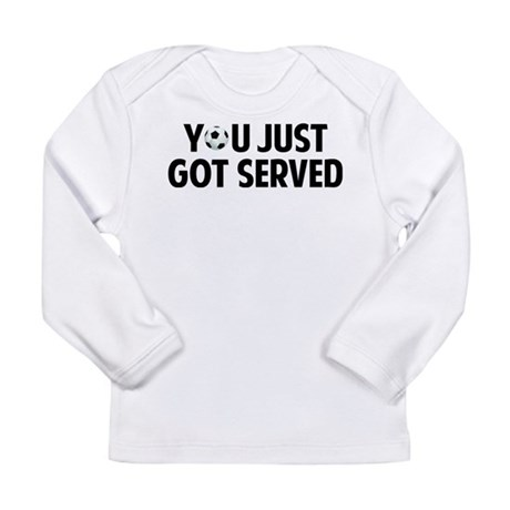 Got served - Soccer Long Sleeve Infant T-Shirt