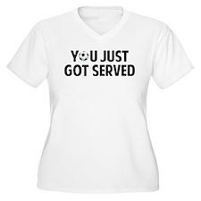 Got served - Soccer T-Shirt