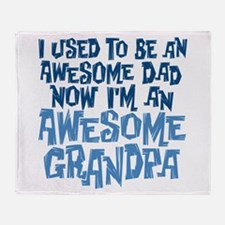Awesome Dad Now Awesome Grandpa Throw Blanket