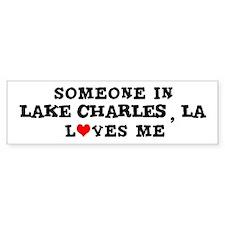 Someone in Lake Charles Bumper Bumper Sticker