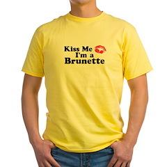 Kiss me I'm a brunette T