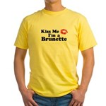 Kiss me I'm a brunette Yellow T-Shirt