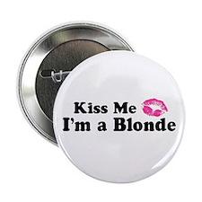 Kiss Me I'm a Blonde Button