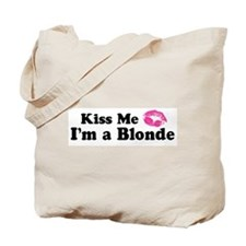 Kiss Me I'm a Blonde  Tote Bag