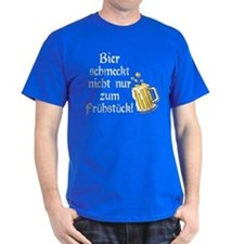 German Beer Is Just Not For Breakfast T-Shirt