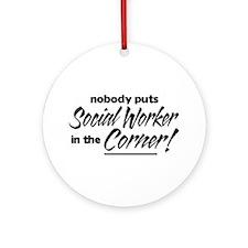 Social Worker Nobody Corner Ornament (Round)