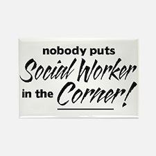 Social Worker Nobody Corner Rectangle Magnet