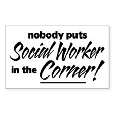 Social Worker Nobody Corner Decal