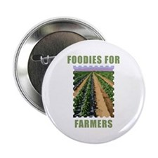 """Foodies for Farmers 2.25"""" Button"""