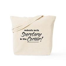 Secretary Nobody Corner Tote Bag