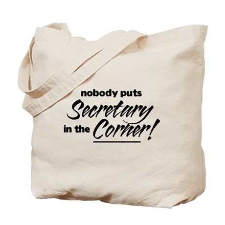 Secretary Nobody Corner Tote Bag