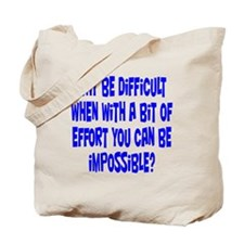 Be Impossible Tote Bag