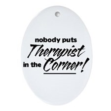 Therapist Nobody Corner Ornament (Oval)