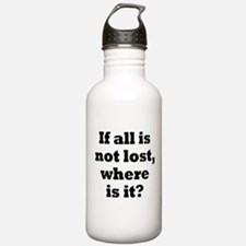 All is Not Lost Water Bottle