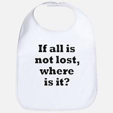 All is Not Lost Bib