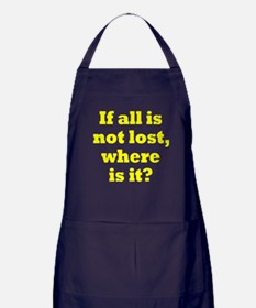 All is Not Lost Apron (dark)