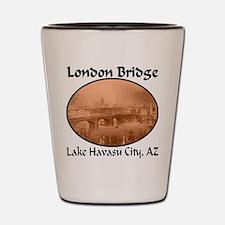 London Bridge, Lake Havasu City, AZ Shot Glass