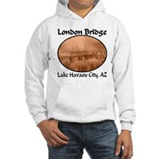 London Bridge, Lake Havasu City, AZ Hoodie
