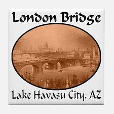 London Bridge, Lake Havasu City, AZ Tile Coaster