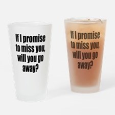Promise to Miss You Drinking Glass