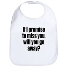 Promise to Miss You Bib