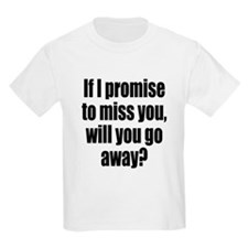 Promise to Miss You T-Shirt
