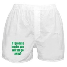 Promise to Miss You Boxer Shorts