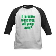 Promise to Miss You Tee