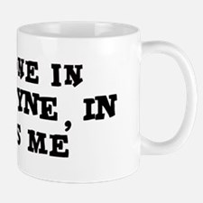 Someone in Fort Wayne Mug