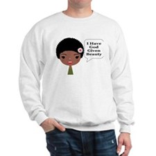 God Given Beauty Sweatshirt