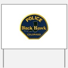 Black Hawk Police Yard Sign