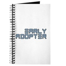Early Adopter (Techie) Journal