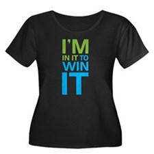 I'm in it to WIN it! T